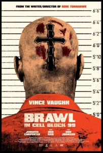 Brawl in Cell Block 99 (2017) (RR)